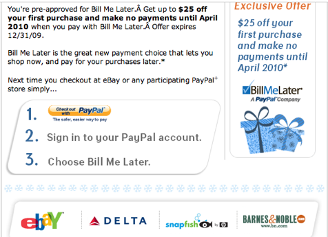 new pre-approved offer from paypal for $25 and no payments until april 2010